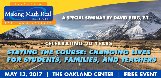 FREE - Making Math Real Seminar! @ The Oakland Center In the Trans Pacific Centre building | Oakland | California | United States