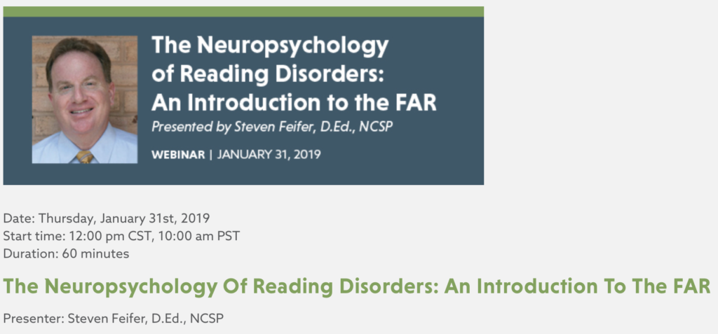 The Neuropsychology of Reading Disorders:  An Introduction to the FAR (Webinar)